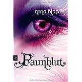 "Faunblutvon ""Nina Blazon"""