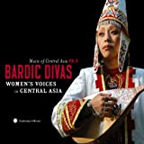 Music of Central Asia, Vol. 4: Bardic Divas - Women's Voices in Central Asia