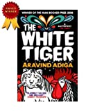 Adiga Aravind The White Tiger