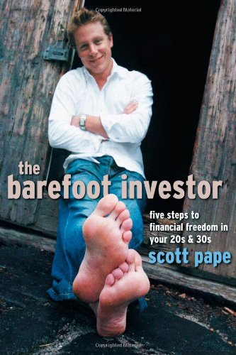 The Barefoot Investor: Five Steps to Financial Freedom in Your 20s and 30s