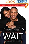 The Wait: A Powerful Practice for Fin...