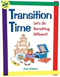 img - for Transition Time: Let's Do Something Different! book / textbook / text book