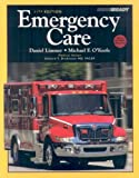 Emergency Care and Workbook Package (11th Edition) (0135068711) by Limmer EMT-P, Daniel J.