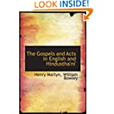 The Gospels and Acts in English and Hindustha'ni'