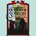 Queen of Sorcery: The Belgariad, Book 2 (       UNABRIDGED) by David Eddings Narrated by Cameron Beierle