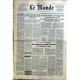 MONDE (LE) [No 6888] du 05/03/1967 - DISCOURD DE HASSAN II - REJET DU TECTE DE M. CASTIELLA - LE 1ER TOUR DES...