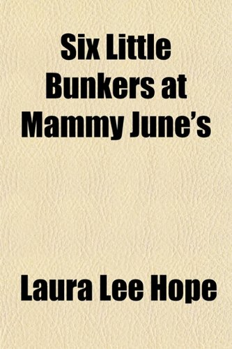 Six Little Bunkers at Mammy June's