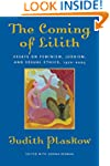 The Coming of Lilith: Essays on Femin...