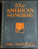 THE AMERICAN SONGBAG [songbook]