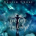 Peter Darling Hörbuch von Austin Chant Gesprochen von: Mark B. Knight