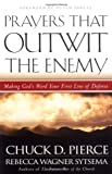 Prayers That Outwit the Enemy: Making Gods Word Your First Line of Defense