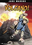 Volcano! (Jake Maddox: Survival Stories)