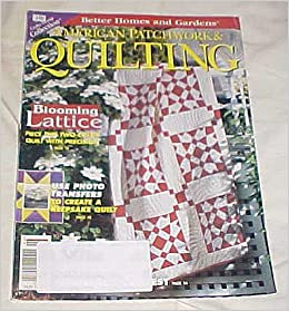 American Patchwork Quilting June 1998 Issue 62 Better