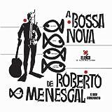 Bossa Nova De Roberto E Seu