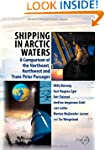 Shipping in Arctic Waters: A comparis...