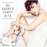 DJ KAORI'S PARTY HITS ランキングお取り寄せ