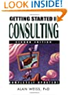 Getting Started in Consulting, Second Edition