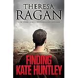 Finding Kate Huntley ~ Theresa Ragan