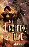 The Lingering Dead (Deadworld Novel)