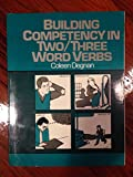 img - for Building Competency in Two-Three Word Verbs book / textbook / text book