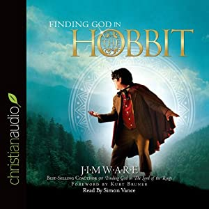 Finding God in 'The Hobbit' | [Jim Ware]