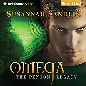 Omega: The Penton Legacy, Book 3 | [Susannah Sandlin]