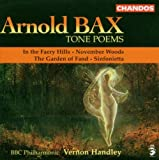 Bax: Tone Poems - In the Faery Hills / November Woods