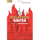 Religion Saves (Re: Lit Books) (Re:Lit: Vintage Jesus)by Mark Driscoll