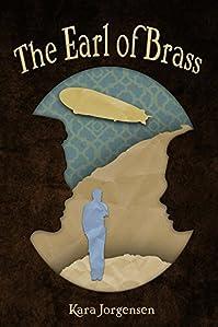 The Earl Of Brass by Kara Jorgensen ebook deal