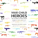 War Child: Heroesby Various Artists