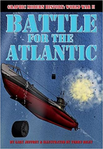 Battle for the Atlantic (Graphic Modern History: World War II)