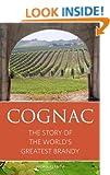 Cognac (Infinite Ideas Classic Wine Library)