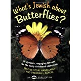What's Jewish about Butterflies?: 36 Dynamic, Engaging Lessons for the Early Childhood Classroom ~ Maxine Segal Handelman