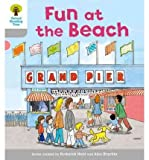 img - for [(Oxford Reading Tree: Level 1: First Words: Fun at the Beach )] [Author: Roderick Hunt] [Jan-2011] book / textbook / text book