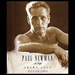 Paul Newman: A Life | [Shawn Levy]