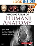 Imaging Atlas of Human Anatomy, 4e