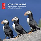 Coastal Birds: An Audio Guide to Bird Sounds of the British Coastline | [The British Library]