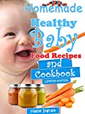 Homemade Healthy Baby Food Recipes and Cookbook