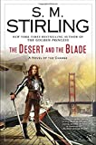 The Desert and the Blade: A Novel of the Change (Change Series)