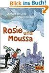 Rosie und Moussa: Band 1