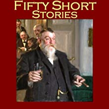 Fifty Short Stories | Livre audio Auteur(s) : O. Henry, Edgar Allan Poe, W. W. Jacobs, Kate Chopin, Oscar Wilde, Ambrose Bierce, Thomas Hardy Narrateur(s) : Cathy Dobson