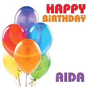 birthday aida the birthday crew from the album happy birthday aida