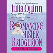 Romancing Mister Bridgerton: The Epilogue II | [Julia Quinn]