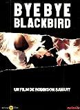 echange, troc Bye Bye Blackbird