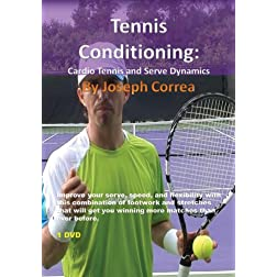 Tennis Conditioning: Cardio Tennis and Serve Dynamics