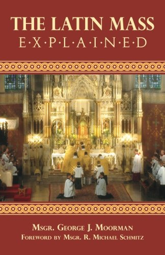 The Latin Mass Explained PDF