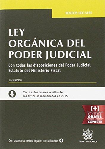 Ley Orgánica del Poder Judicial 19ª Edición 2016 (Textos Legales)