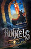echange, troc Roderick Gordon - Tunnels, Tome 4 : Plus proche