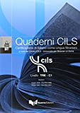 Quaderni Cils: Livello Tre - C1 + CD (New Ed.)