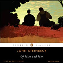 Of Mice and Men (       UNABRIDGED) by John Steinbeck Narrated by Gary Sinise